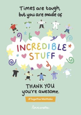 You are made of incredible stuff - FREE eCard