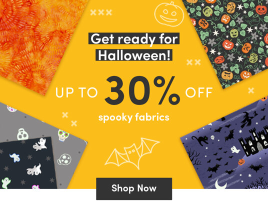 Up to 30 percent off fabrics for Halloween!