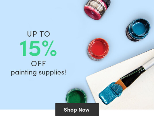 Up to 15 percent off painting supplies!