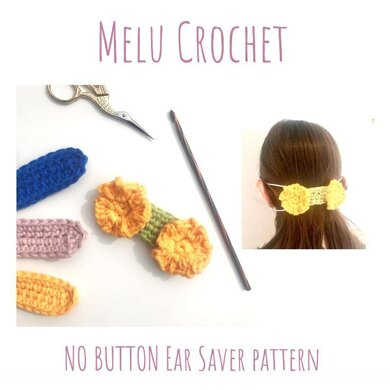 Melu Crochet NO BUTTON Ear Saver pattern