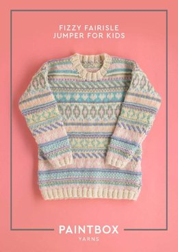 Fizzy Fairisle Jumper for Kids in Paintbox Yarns Wool Mix Aran - Downloadable PDF
