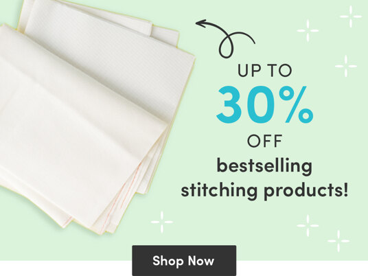 Up to 30 percent off bestselling stitching products!