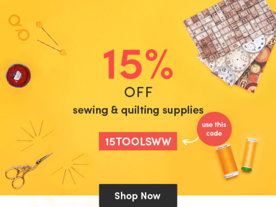 15 percent off sewing & quilting supplies! Use your code 15TOOLSWW