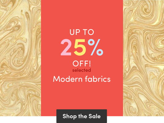 Up to 25 percent off selected modern fabrics
