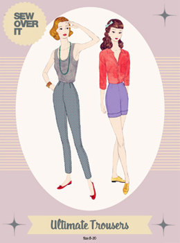 Sew Over It Ultimate Trousers - Sewing Pattern
