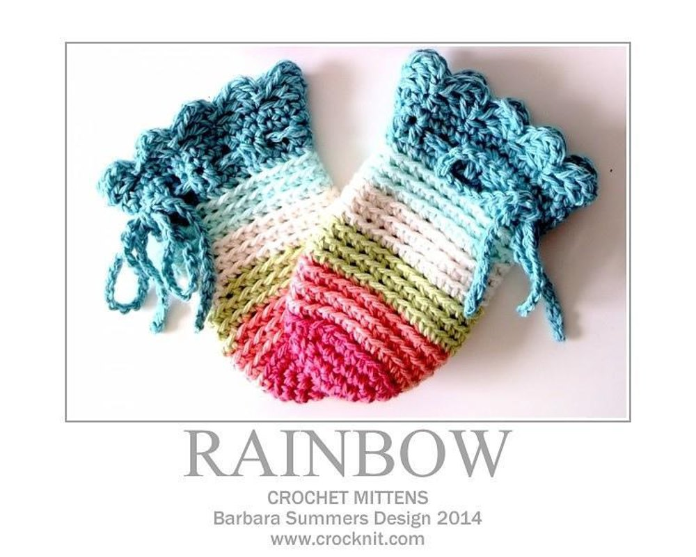 Crochet Baby Mittens Rainbow Crochet Pattern By Barbara Summers