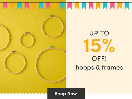 Up to 15 percent off hoops & frames!