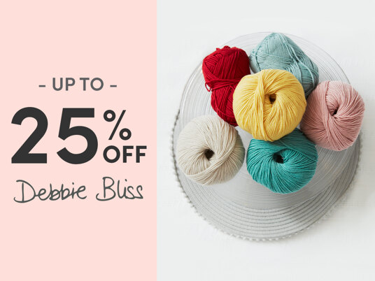 Up to 25 percent off Debbie Bliss!