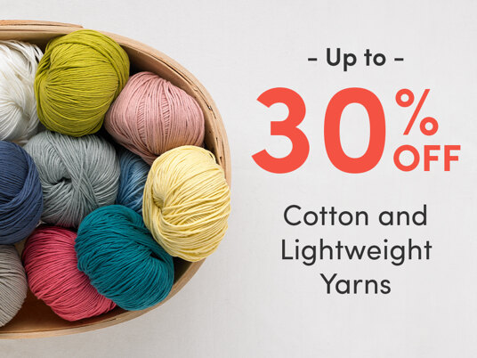 Up to 30 percent off Cotton and Lightweight Yarns!