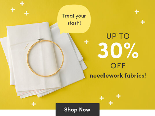 Up to 30 percent off needlework fabrics!