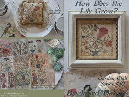 Blackbird Designs How Does the Lily Grow? (10/12) Garden Club Series - BD281 - Leaflet