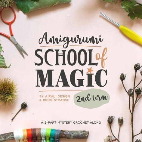 Amigurumi School of Magic - Second Term - 2020