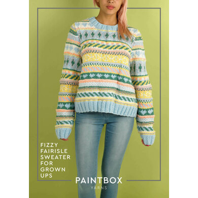"""Fizzy Fairisle Sweater for Grown Ups"" - Free Sweater Knitting Pattern For Women"""" : Sweater Knitting Pattern in Paintbox Yarns Chunky Yarn"