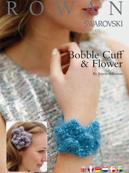 Bobble Cuff & Bobble Flower in Rowan Kidsilk Haze Shine