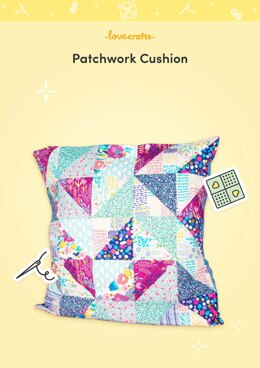 LoveCrafts Patchwork Cushion Pattern - Downloadable PDF