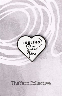 The Yarn Collective 'Feeling Super Fine' Pin