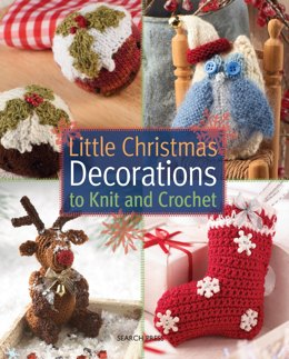 Little Christmas Deorations to Knit and Crochet