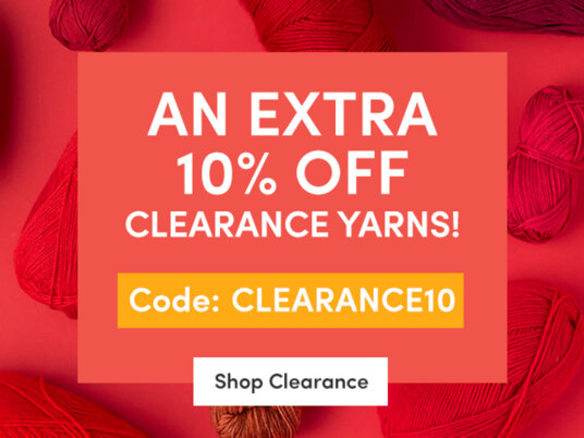 An EXTRA 10 percent off clearance yarns! Code: CLEARANCE10