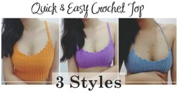 Easy & Quick Crochet Top (3 Styles)