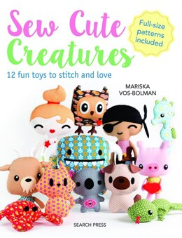 Search Press Sew Cute Creatures - 12 Fun Toys to Stitch & Love - 2004888 -  Leaflet