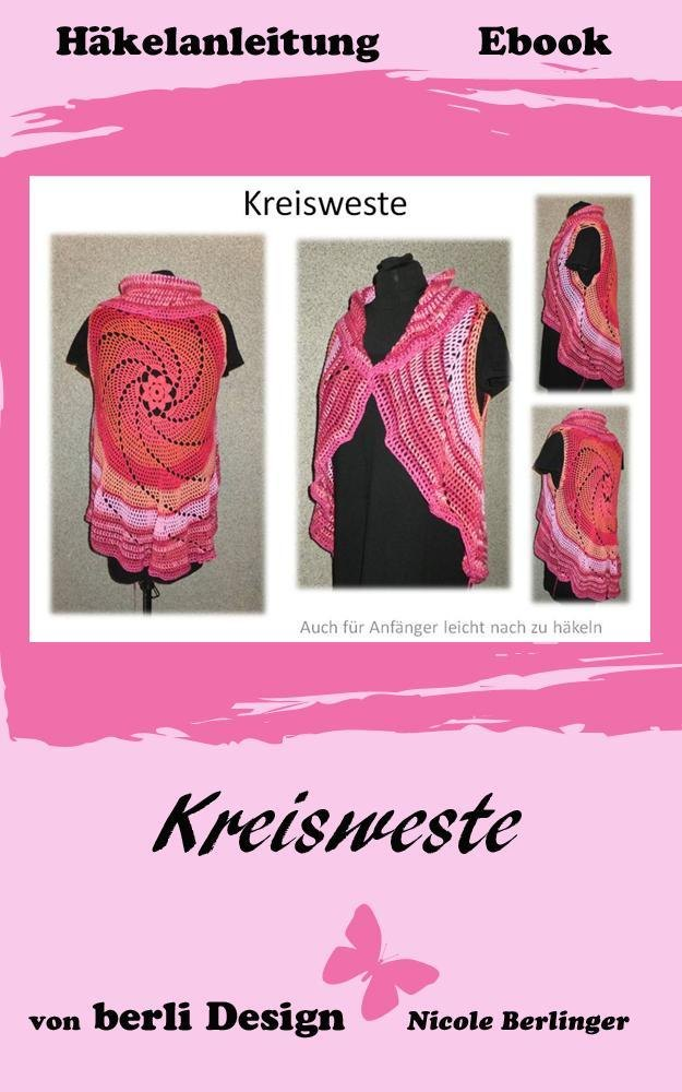 Kreisweste Crochet Pattern By Nicole Berlinger Crochet Patterns