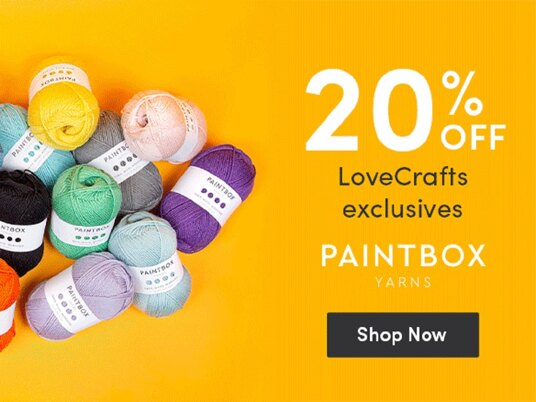 20 percent off LoveCrafts exclusives!