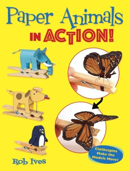 Dover Publications - Paper Animals In Action!