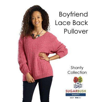 Boyfriend Lace Back Pullover in Sugar Bush Yarns Shanty - Downloadable PDF