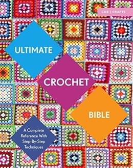 Ultimate Crochet Bible by Jane Crowfoot