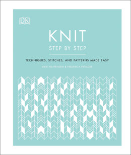Knit Step by Step by Vikki Haffenden & Frederica Patmore