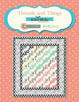 Riley Blake Threads and Things - Downloadable PDF