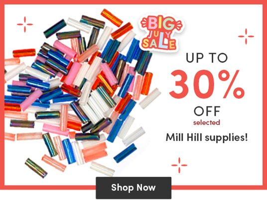 Up to 30 percent off selected Mill Hill supplies!