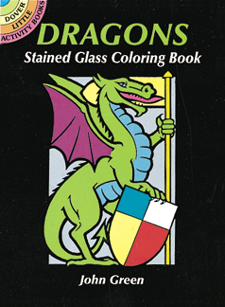 - Dover Publications - Dragons Stained Glass Coloring Book