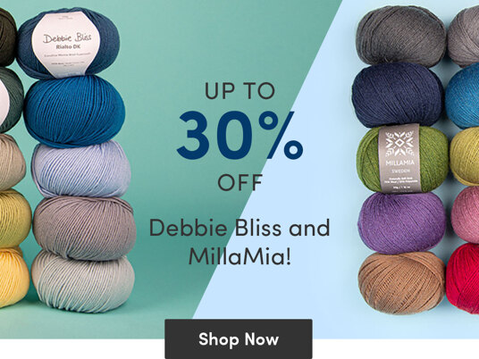 Up to 30 percent off Debbie Bliss and MillaMia!