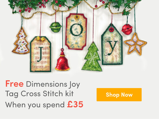 Free Dimensions Joy Tag cross stitch kit when you spend £35! Code: JOYTAG35