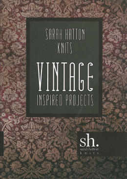 Vintage Knits by Sarah Hatton