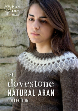 The Dovestone Natural Aran Collection by Baa Ram Ewe
