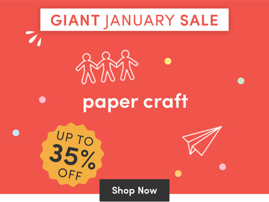 Giant January Sale! Up to 35 percent off Paper craft!