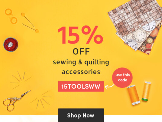15 percent off sewing & quilting accessories! Use your code 15TOOLSWW