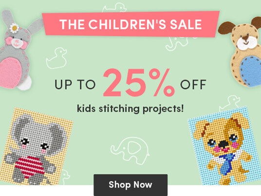Up to 25 percent off children's stitching kits!