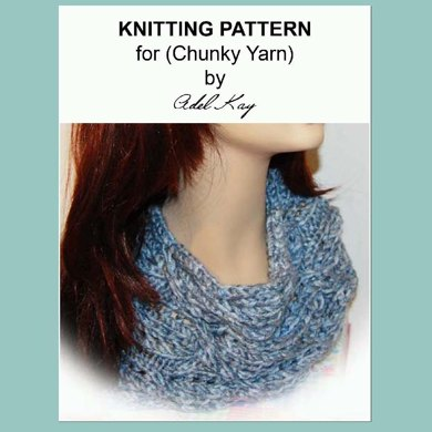 Pip Chunky Easy Cable Cowl Neck Scarf Chunky Yarn Knitting Pattern by Adel Kay