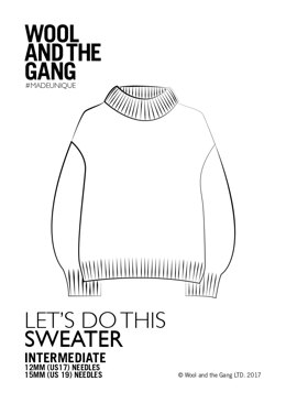 Let's Do This Sweater in Wool and the Gang - Downloadable PDF