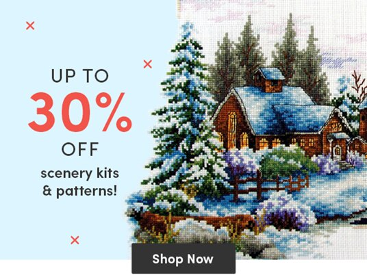 Up to 30 percent off scenery kits & patterns!