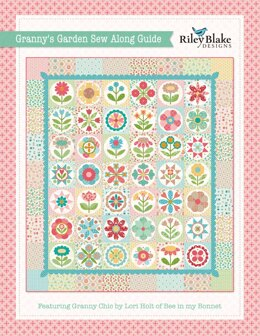 Riley Blake Granny's Garden Sew Along - Downloadable PDF
