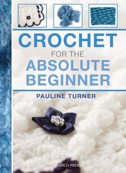 Crochet Absolute Beginner
