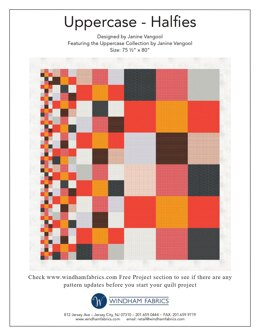 Windham Fabrics Uppercase - Halfies - Downloadable PDF