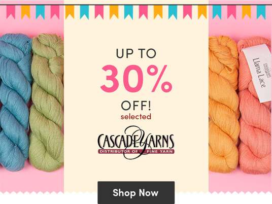 Up to 30 percent off selected Cascade Yarns