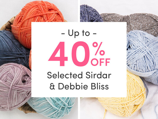 Up to 40 percent off selected Sirdar and Debbie Bliss yarns. Today only!