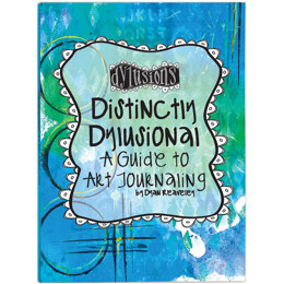 Ranger Distinctly Dylusional - A Guide To Art Journaling - 322041