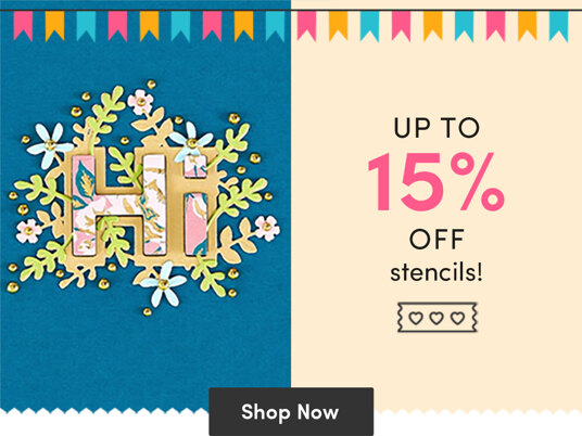 Today only! Up to 15 percent off stencils